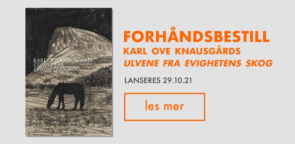 Forhåndsbestill Karl Ove Knausgårds Ulvene fra evighetens skog