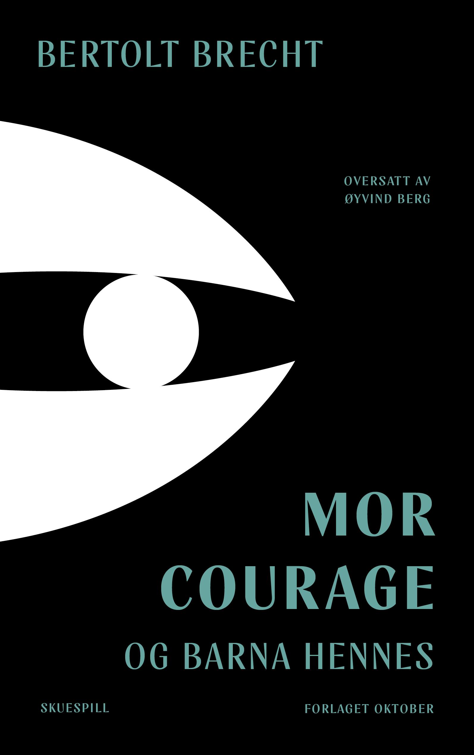 Bertolt Brecht Mor Courage og barna hennes