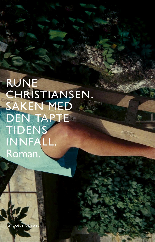 Rune Christiansen Saken med den tapte tidens innfall
