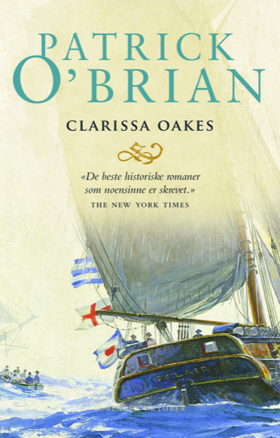 Patrick O'Brian. Clarissa Oakes
