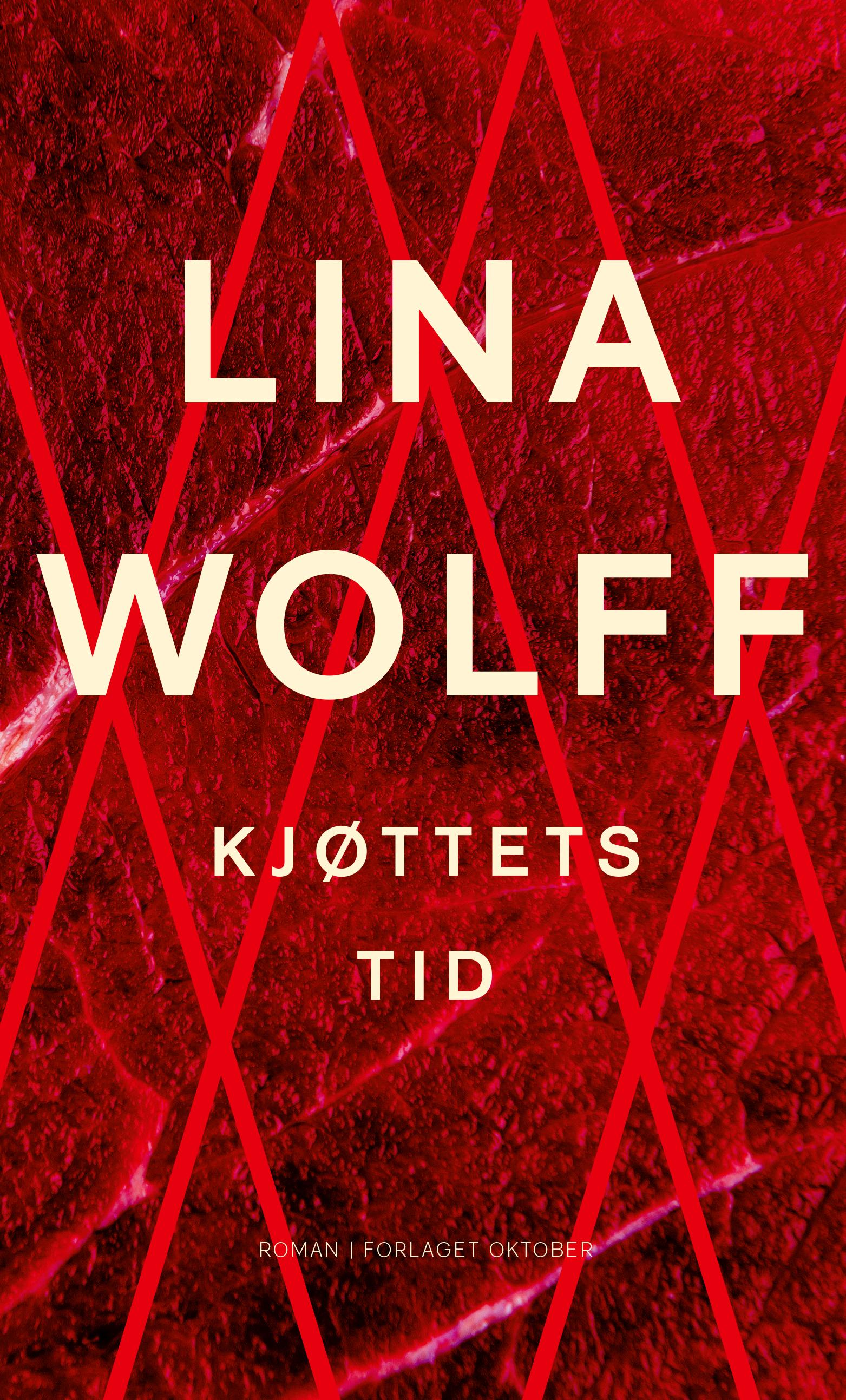 Lina Wolff. Kjøttets tid