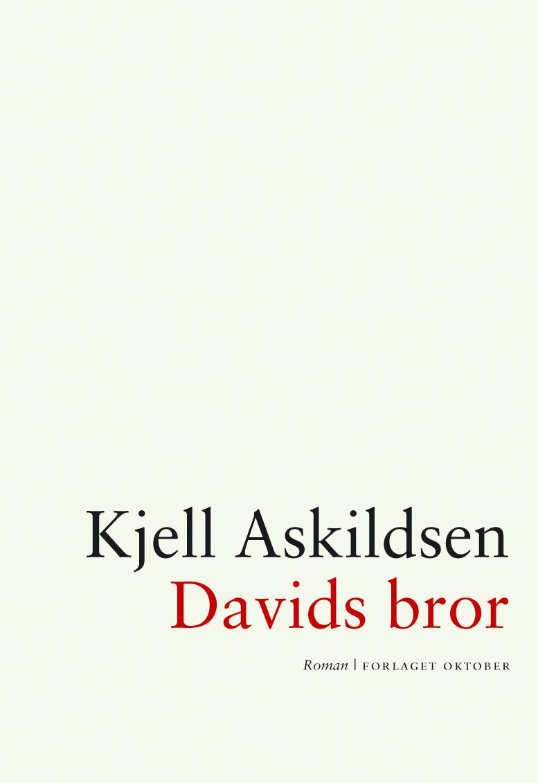 Kjell Askildsen. Davids bror