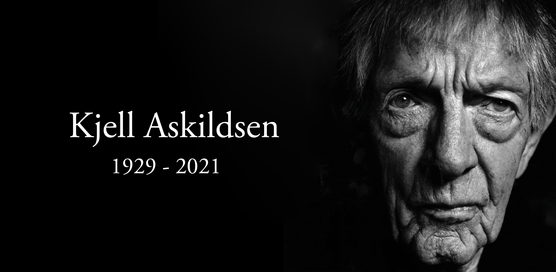 Kjell Askildsen 1929 - 2021